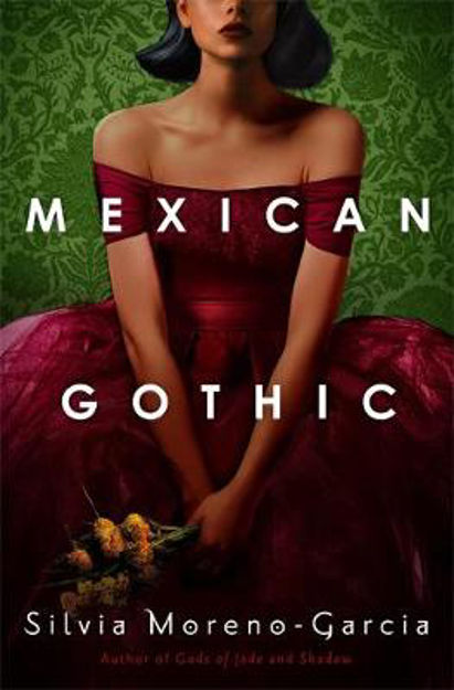 Picture of Mexican Gothic