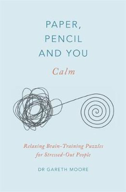 Picture of Paper, Pencil & You: Calm: Relaxing Brain-Training Puzzles for Stressed-Out People