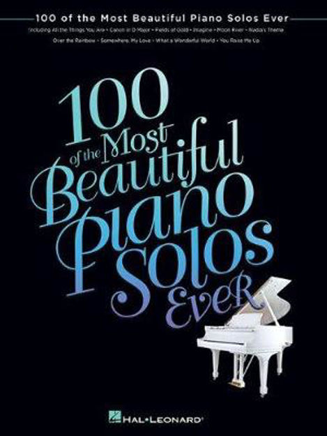Picture of 100 Of The Most Beautiful Piano Solos Ever