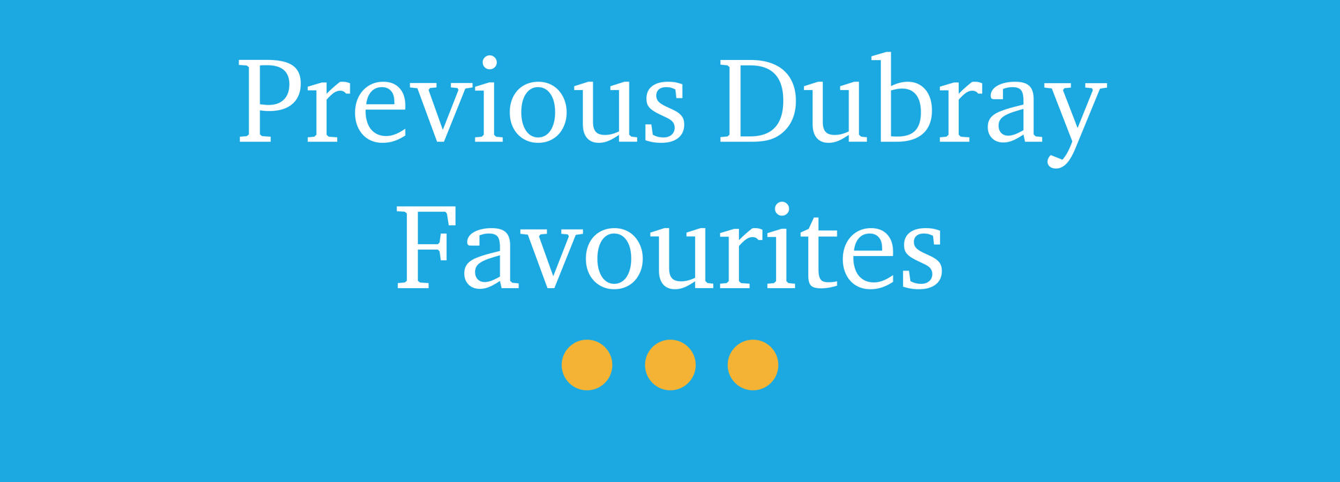 Picture for category Previous Dubray Favourites - Children's