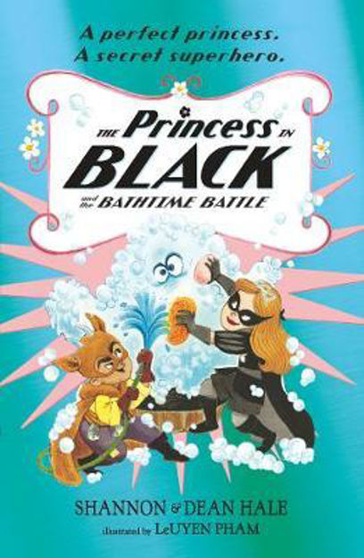 Picture of Princess in Black and the Bathtime Battle