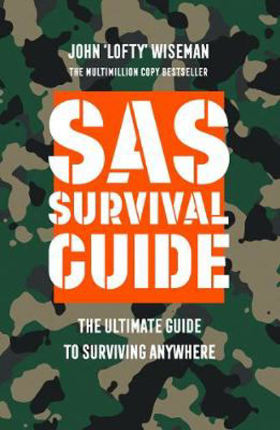 Picture of SAS Survival Guide: The Ultimate Guide to Surviving Anywhere