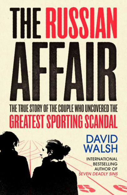 Picture of The Russian Affair: The True Story of the Couple who Uncovered the Greatest Sporting Scandal