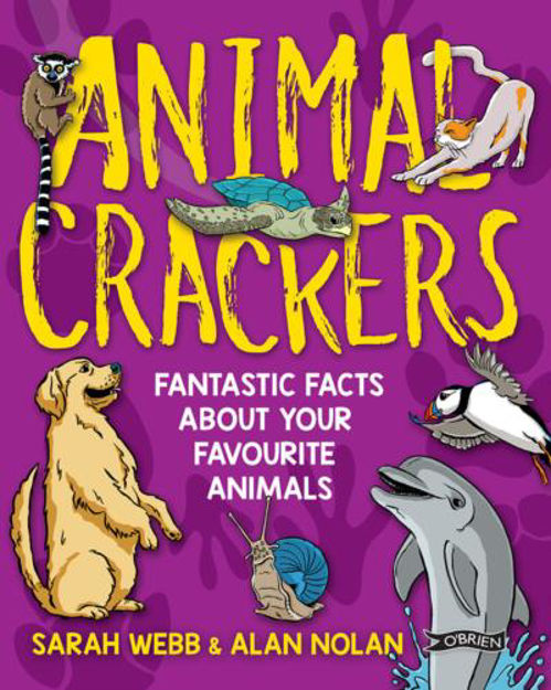Picture of Animal Crackers: Fantastic Facts About Your Favourite Animals
