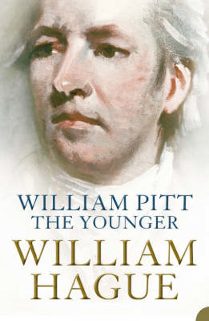Picture of William Pitt the Younger: A Biography