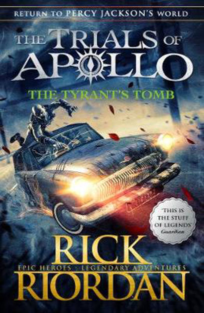 Picture of The Tyrant's Tomb (The Trials of Apollo Book 4)