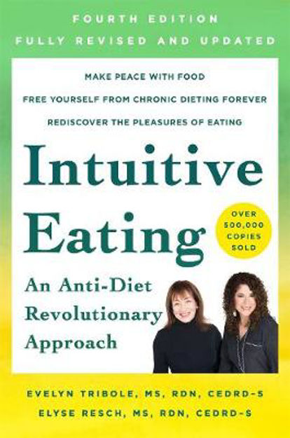 Picture of Intuitive Eating, 4th Edition: A Revolutionary Anti-Diet Approach