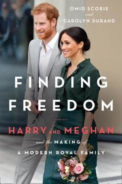 Picture of Finding Freedom: Harry and Meghan and the Making of a Modern Royal Family