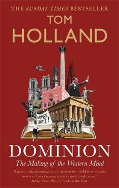 Picture of Dominion: The Making of the Western Mind