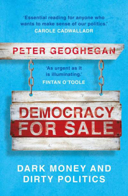 Picture of Democracy for Sale: Dark Money and Dirty Politics