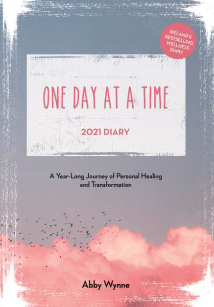 Picture of One Day at a Time Diary 2021: A Year Long Journey of Personal Healing and Transformation - one day at a time