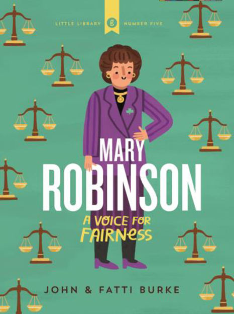 Picture of Mary Robinson A Voice for Fairness: Little Library 5