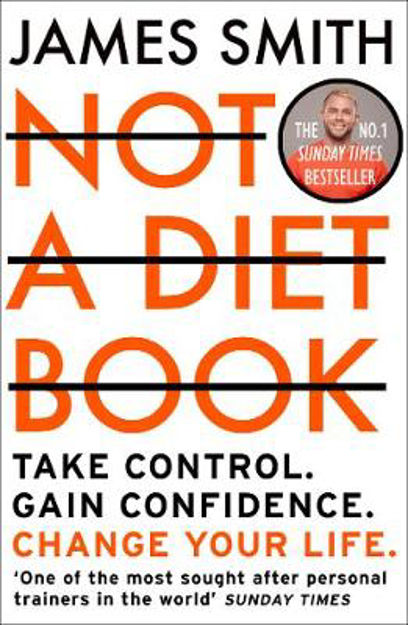 Picture of Not a Diet Book: Take Control. Gain