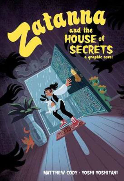 Picture of Zatanna & The House Of Secrets