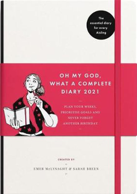 Picture of Oh My God, What a Complete Aisling Diary 2021