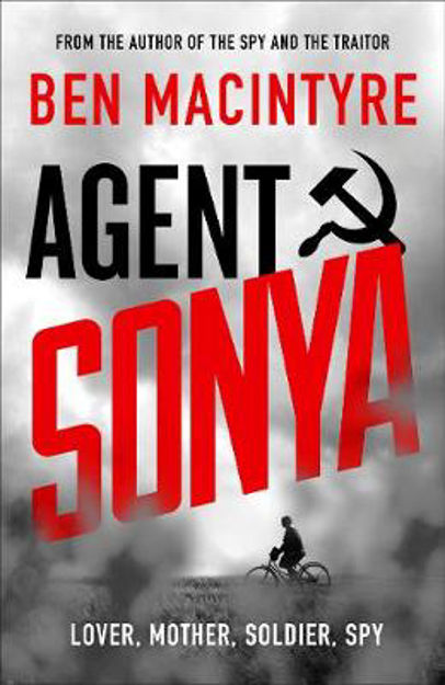 Picture of Agent Sonya: Lover, Mother, Soldier, Spy
