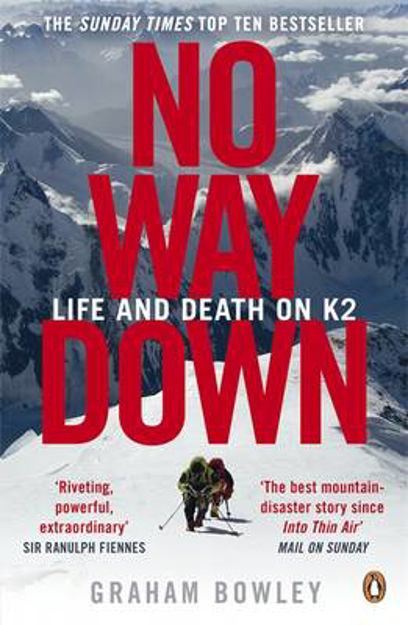 Picture of No Way Down: Life and Death on K2
