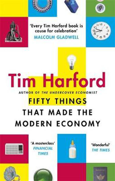 Picture of Fifty Things that Made the Modern Economy