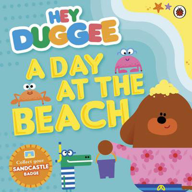 Picture of Hey Duggee: A Day at the Beach