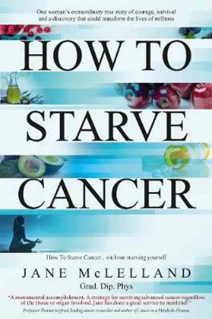 Picture of How to Starve Cancer