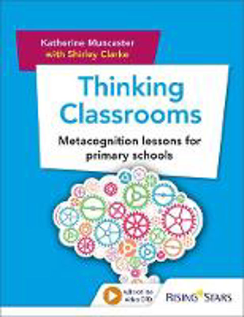 Picture of Thinking Classrooms: Metacognition lessons for primary schools