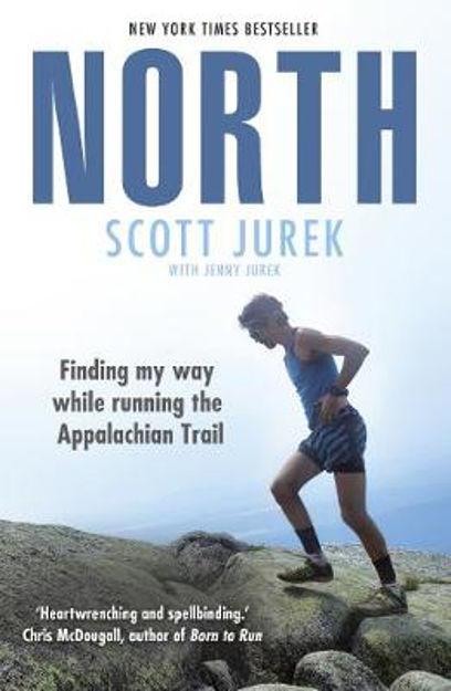 Picture of North: Finding My Way While Running the Appalachian Trail