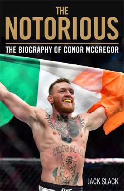 Picture of Notorious Life and Fights of Conor