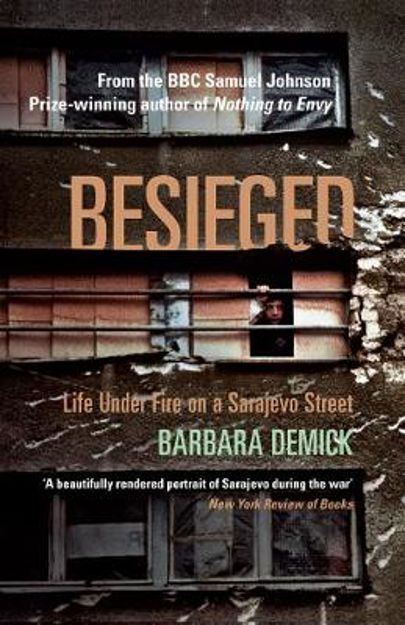 Picture of Besieged: Life Under Fire on a Sarajevo Street