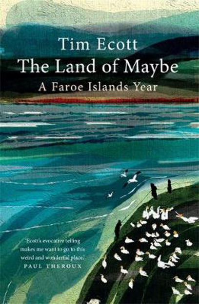 Picture of The Land of Maybe: A Faroe Islands Year