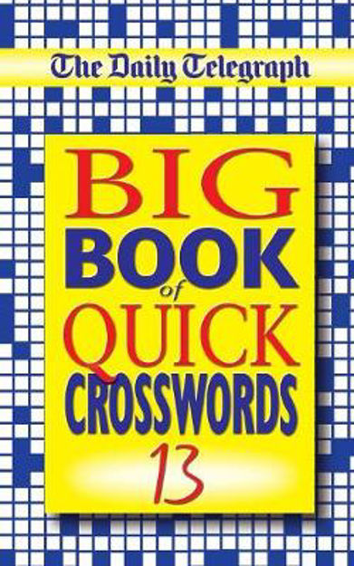Picture of The Daily Telegraph Big Book of Quick Crosswords 13