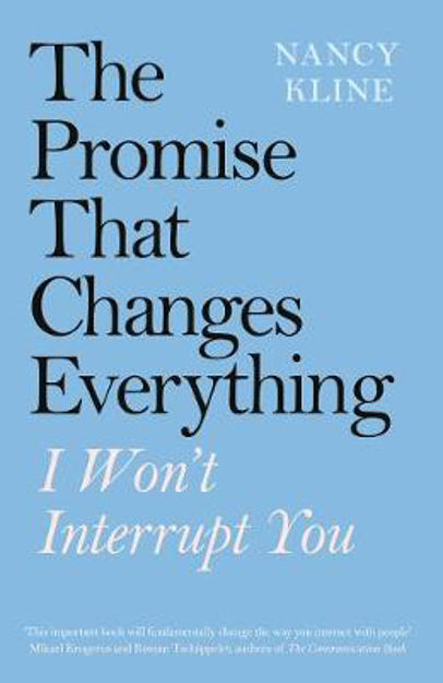 Picture of The Promise That Changes Everything: I Won't Interrupt You