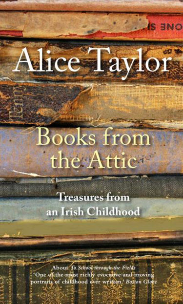 Picture of Books from the Attic: Treasures from an Irish Childhood