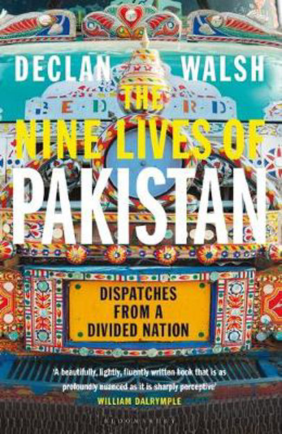 Picture of The Nine Lives of Pakistan: Dispatches from a Divided Nation