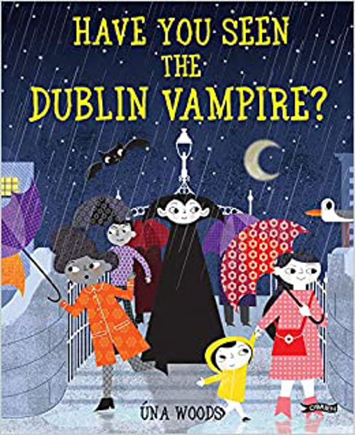 Picture of Have You Seeen the Dublin Vampire?