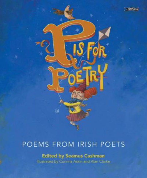Picture of P is for Poetry: Poems from Irish P