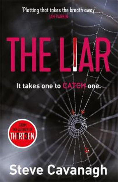 Picture of The Liar: It takes one to catch one.