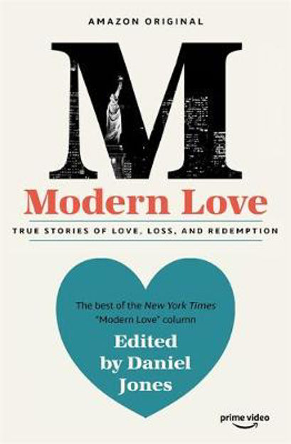 Picture of Modern Love: Now an Amazon Prime series