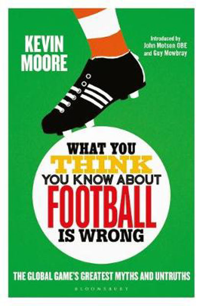 Picture of What You Think You Know About Football is Wrong