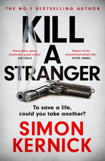 Picture of Kill A Stranger: the gripping new thriller from the number one bestseller