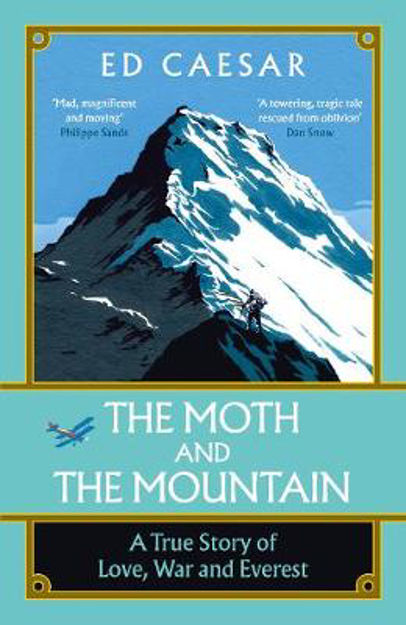 Picture of The Moth and the Mountain: A True Story of Love, War and Everest