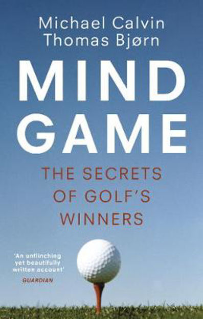 Picture of Mind Game: The Secrets of Golf's Wi