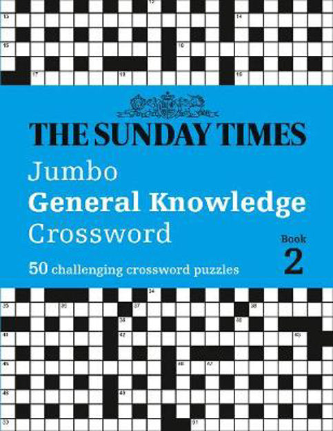 Picture of The Sunday Times Jumbo General Knowledge Crossword Book 2: 50 general knowledge crosswords