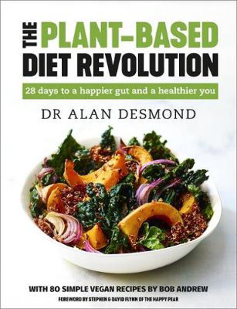 Picture of The Plant-Based Diet Revolution: 28 days to a happier gut and healthier you