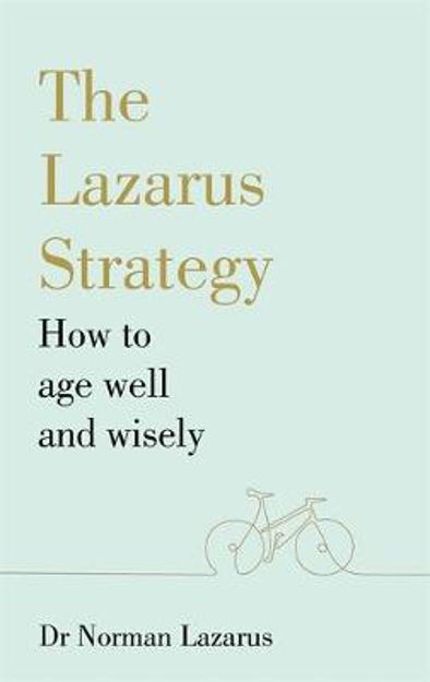 Picture of Lazarus Method for Ageing Well and Wisely