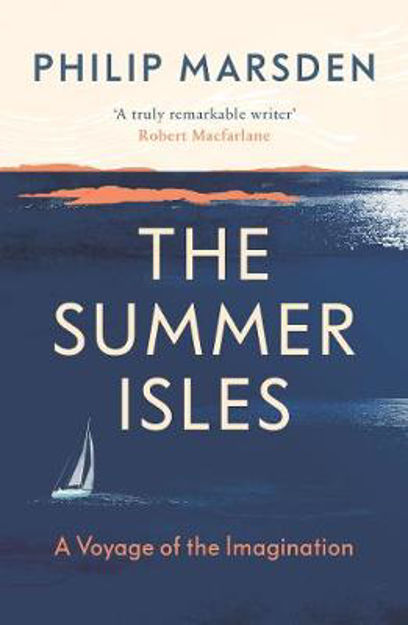 Picture of The Summer Isles: A Voyage of the Imagination