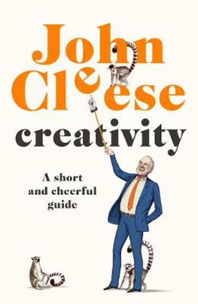 Picture of Creativity: A Short and Cheerful Guide