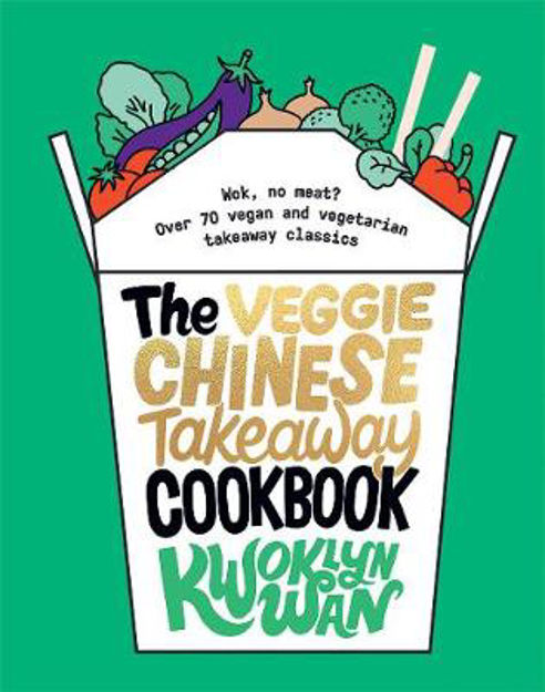 Picture of Veggie Chinese Takeaway Cookbook