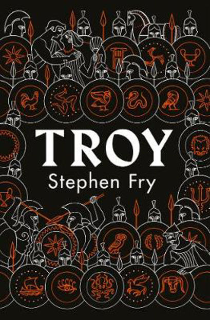 Picture of Troy: Our Greatest Story Retold