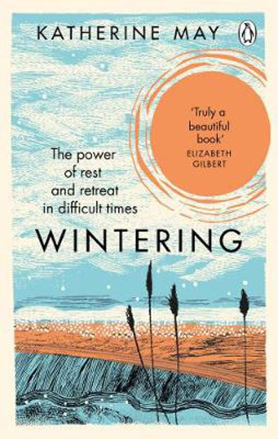 Picture of Wintering: The Power of Rest and Retreat in Difficult Times