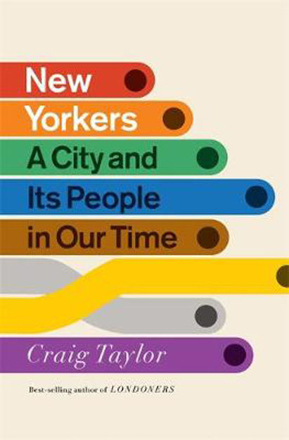 Picture of New Yorkers: A City and Its People in Our Time